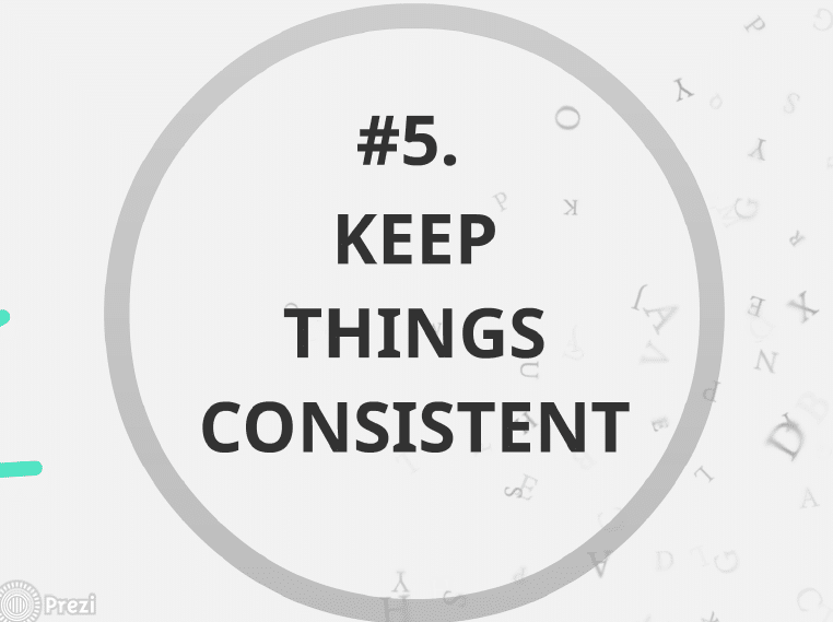 keep things consistent